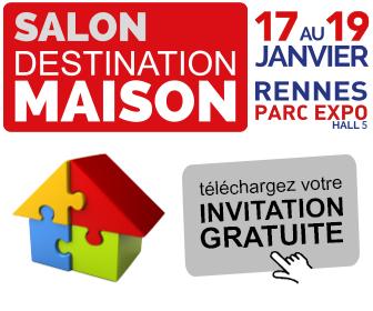 SALON DESTINATION MAISON à RENNES 17-18-19 janvier 2020
